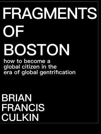 brian francis culkin, brian culkin, fragments of boston, brian francis culkin books