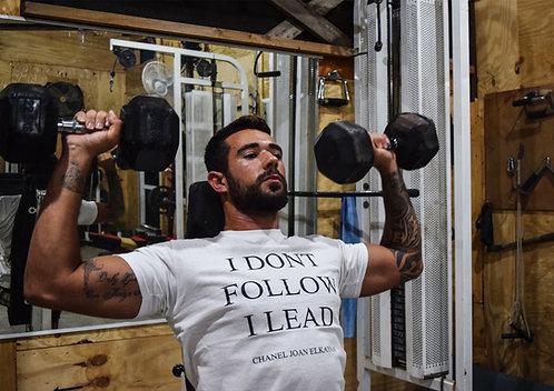 I Dont Follow I Lead Mens T-Shirt