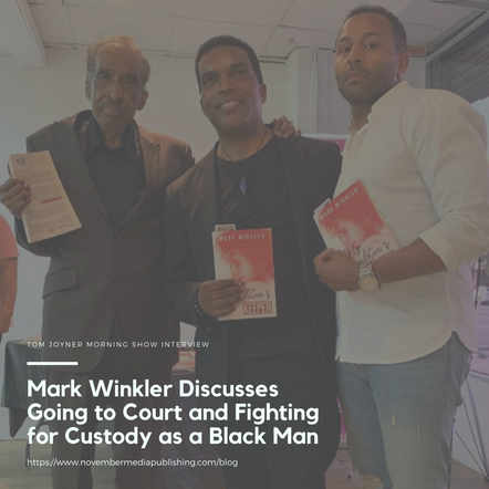 Mark Winkler Discusses Going to Court and Fighting for Custody as a Black Man with the Tom Joyner Mo
