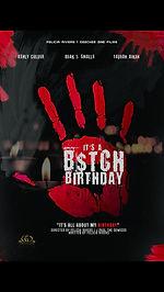 it's a bitch birthday.jpg
