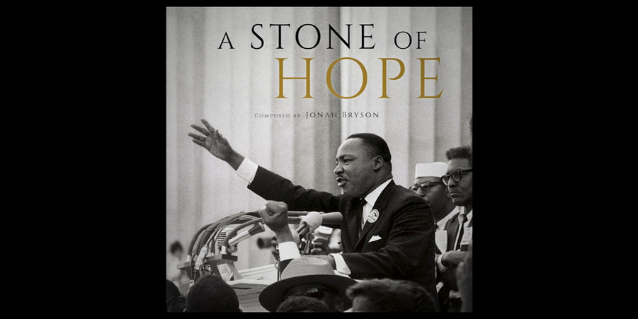 """A STONE OF HOPE"" [Sundtrack for New York Times release of ""I Have A Dream"" Annviersary Address]"