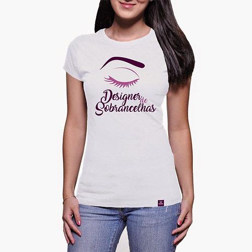 Camiseta Designer de Sobrancelhas