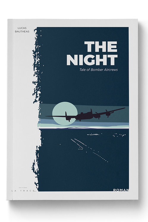 THE NIGHT                                                Tale of Bomber Aircrews