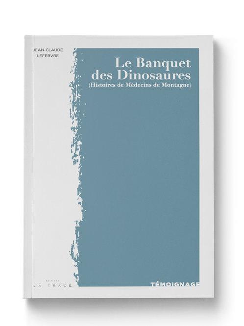 LE BANQUET DES DINOSAURES