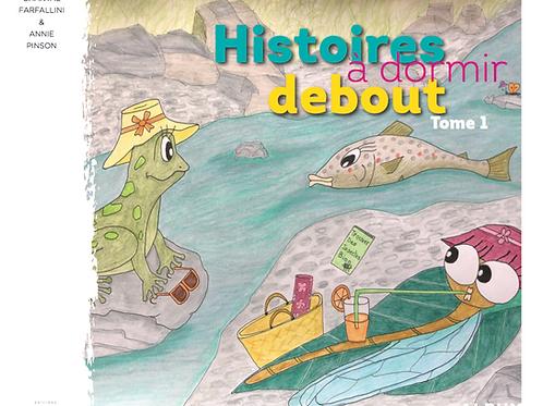 HISTOIRES À DORMIR DEBOUT - Tome 1