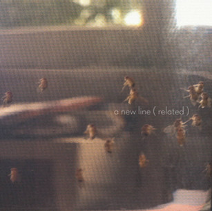 A New Line Related - S/T