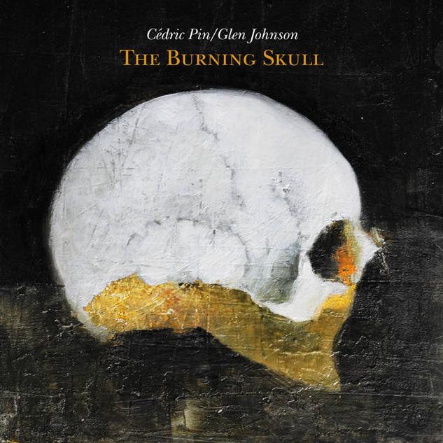Cedric Pin / Glen Johnson - The Burning Skull