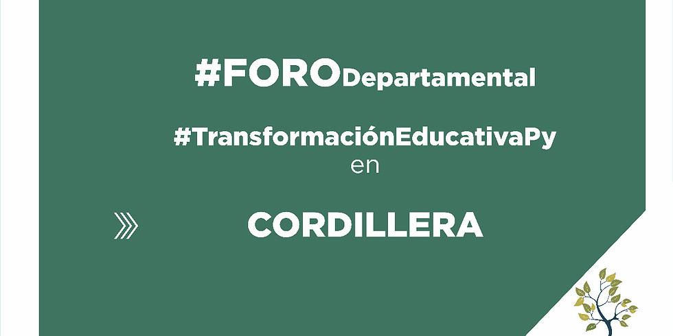 Foro Departamental - Cordillera