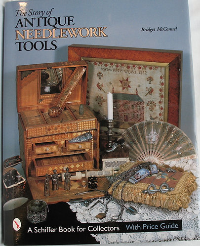 The Story of Antique Needlework Tools