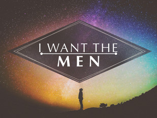 I Want the Men