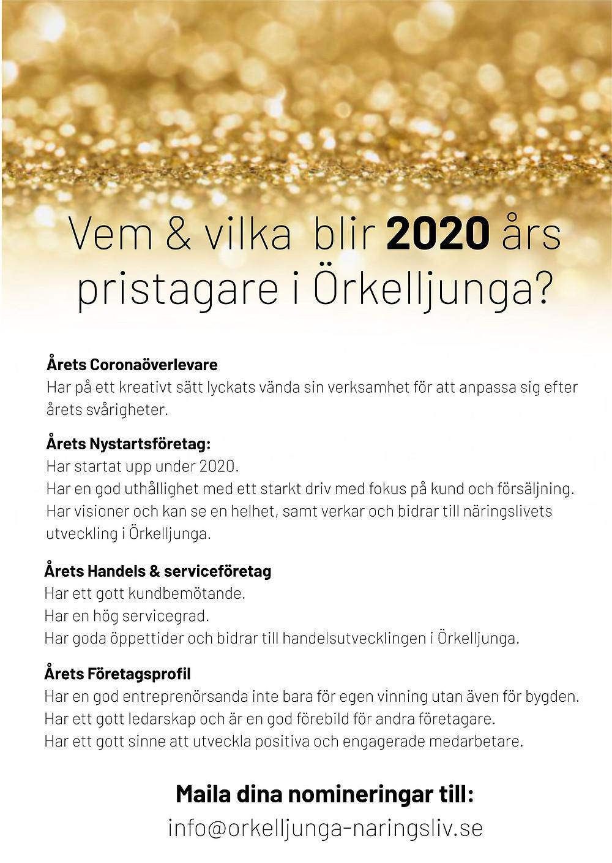 Var med och peppa Örkelljungas företagare med en fin motivering! Skriv gärna ut och placera i ert fikarum. ALLA får nominera ALLA företag och företagare i Örkelljunga kommun. Din nominering hanteras anonymt.
