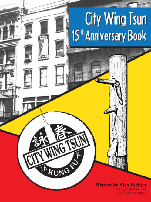 City Wing Tsun 15th Anniversary Book