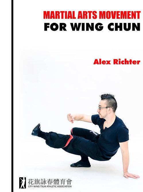 Martial Arts Movement for Wing Chun - Book & DVD