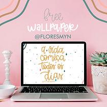wallpapers_-_a_vida_começa_todos_os_dia