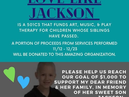 We are so thankful when businesses choose to support Love Like Jackson