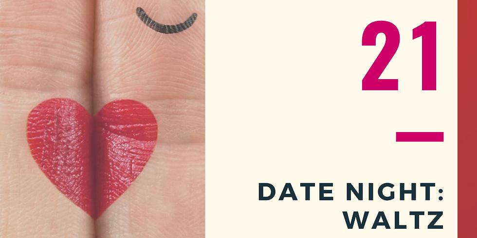 Date Night: Waltz