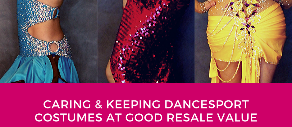 Caring & Keeping DanceSport Costumes at Good Resale Value