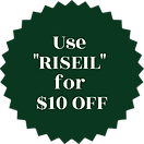 Copy of Copy of Use _RISEIL_ for $10 OFF