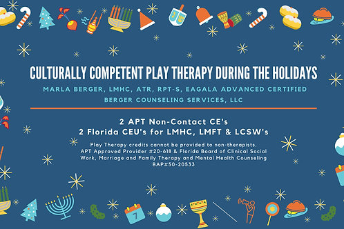 Culturally Competent Play Therapy During the Holidays