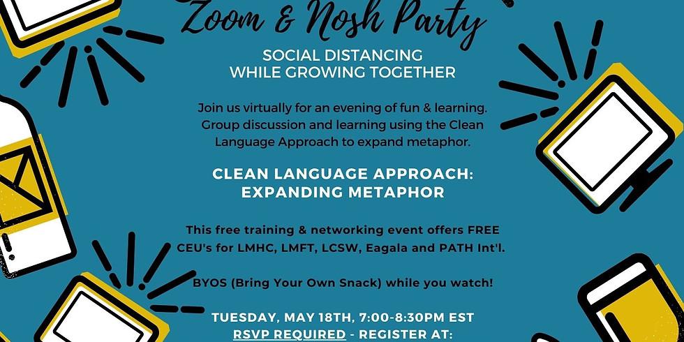 Zoom & Nosh - Clean Language Approach: Expanding Metaphor