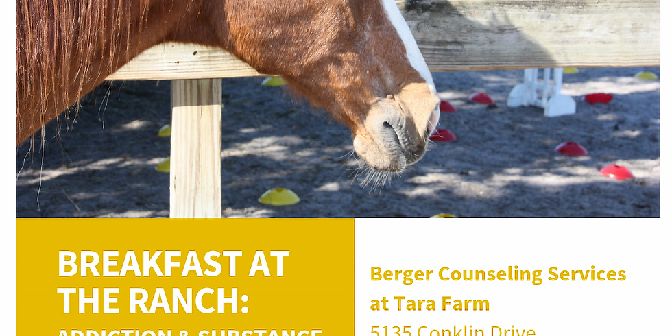 Breakfast At The Ranch: Addiction & Substance Abuse