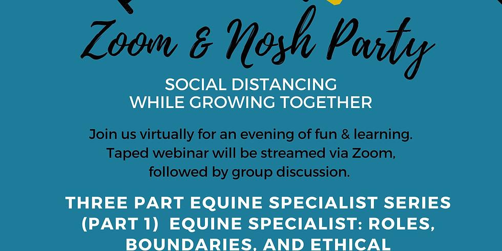 Zoom & Nosh Party - Equine Specialist Series (Part 1)