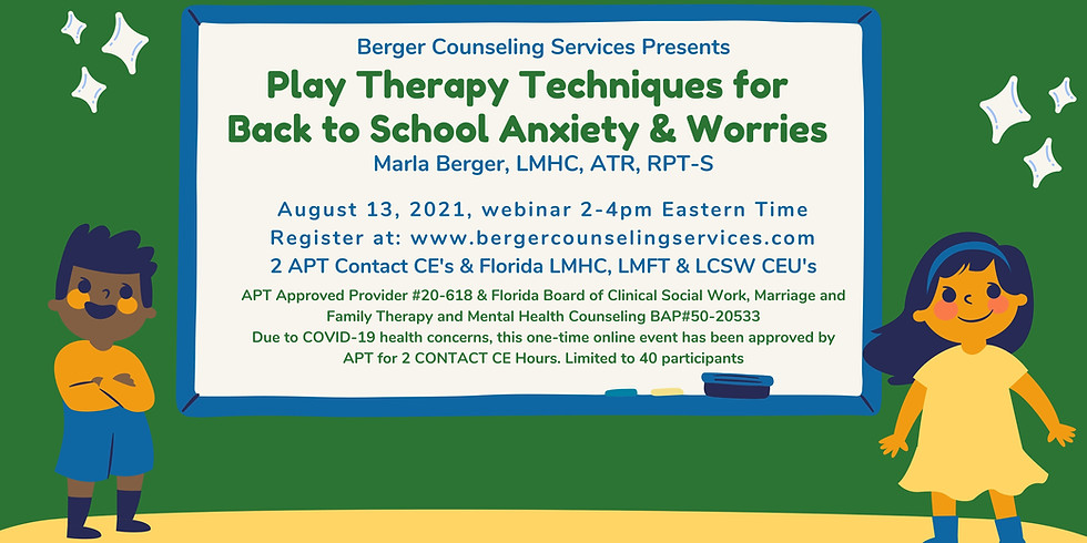 Play Therapy Techniques for Back to School Anxiety & Worries