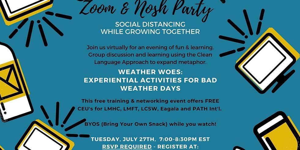 Zoom & Nosh - Weather Woes