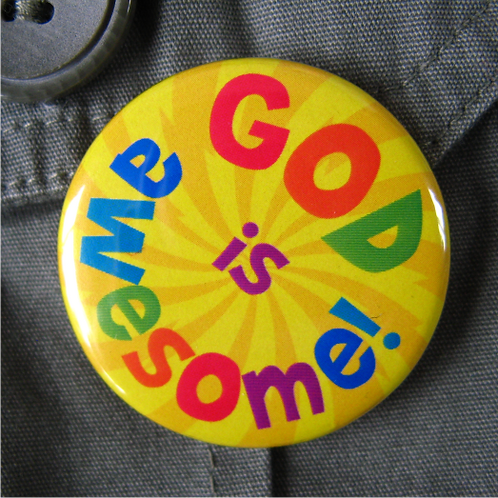 Pin badge - God is Awesome