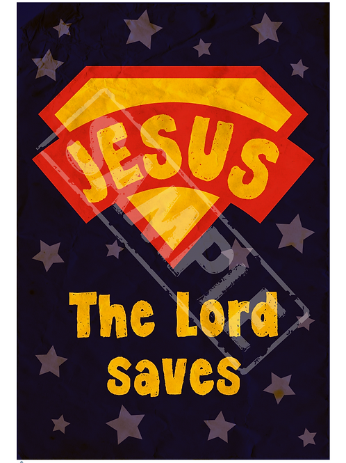 The Lord saves printable poster