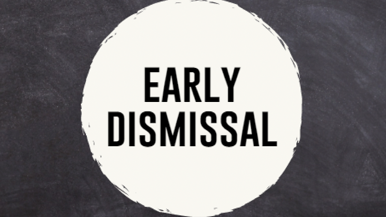 Early Dismissal at 1:40pm