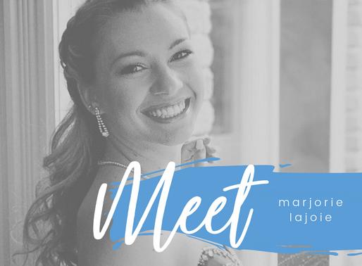 Meet Marjorie Lajoie