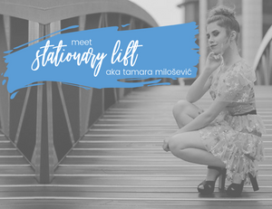 Stationary Lift Tamara Milošević's interview with Edges of Glory