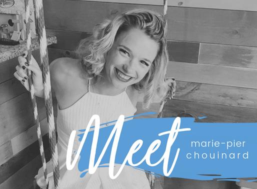 Meet Marie-Pier Chouinard