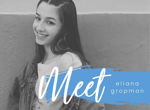 Meet Eliana Gropman