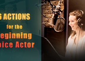 How to be a Voice Actor for Beginners (6 Actions to Take Immediately)