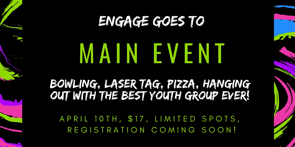 Engage Goes To Main Event!