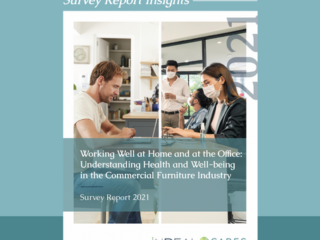 Working Well at Home and at the Office: The INDEAL Cares Survey Report 2021