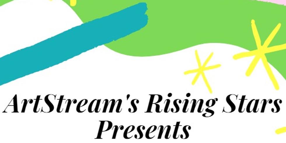 ArtStream Rising Stars: SPRING HAS SPRUNG!