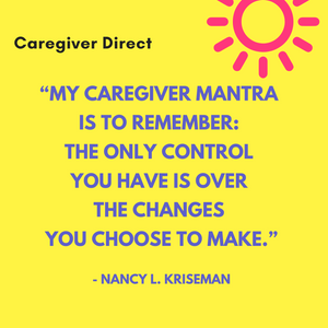 Graphic quote about caregiver mantra.
