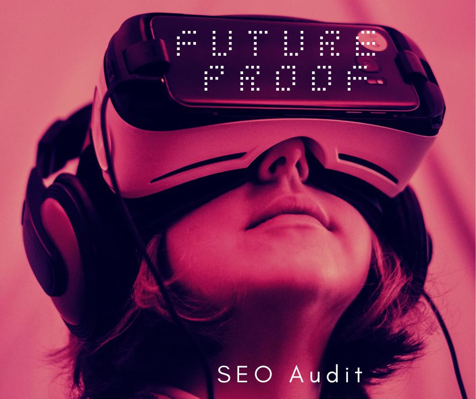 Future Proof SEO Audit