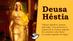 Deusa Héstia (Vesta)