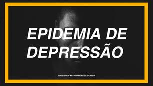SOBRE A EPIDEMIA DE DEPRESSÃO