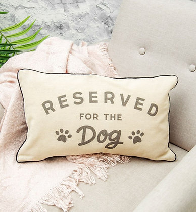 Coussin «Reserved for the dog»