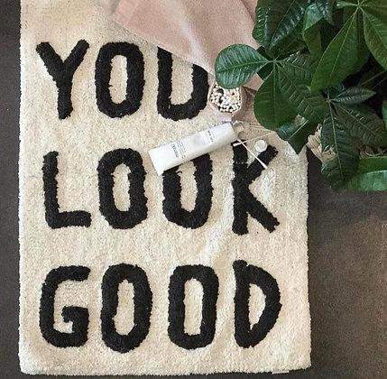 """Tapis de bain brodé """"You Look Good"""""""