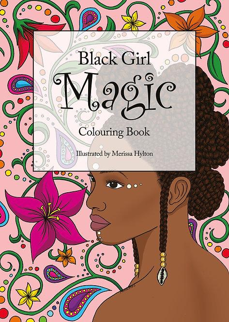 Black Girl Magic Colouring Book
