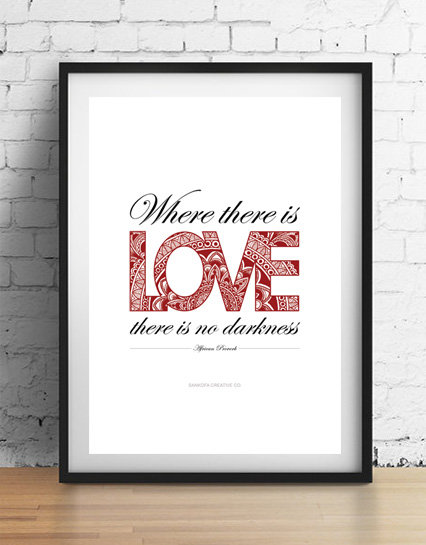 'Where there is love' A4 unframed print