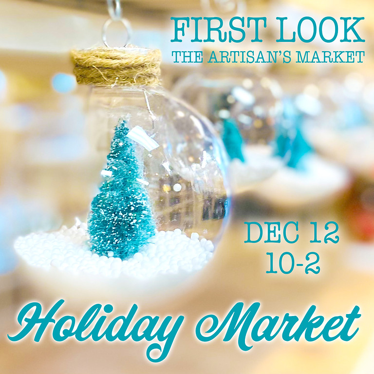 First Look Holiday Market