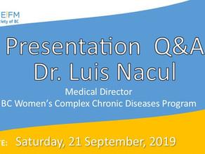 Presentation + Q&A:  Dr. Luis Nacul