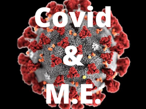 M.E. & Me: a message to COVID-19    long-haulers